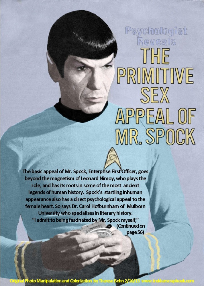 My Weekly Spock 2/18/12  The Primitive Sex Appeal of DR. Spock--Corrected!  (3/3)